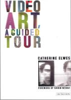 Video Art: A Guided Tour (Paperback)