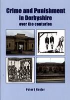 Crime and Punishment in Derbyshire