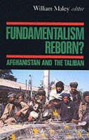 Fundamentalism Reborn?: Afghanistan and the Taliban (Paperback)
