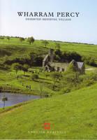 Wharram Percy: Deserted Medieval Village - English Heritage Guidebooks (Paperback)