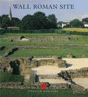 Wall Roman Site - English Heritage Guidebooks (Paperback)