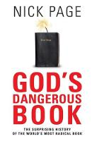God's Dangerous Book: The Surprising History of the World's Most Radical Book: The Surprising History of the World'd Most Radical Book (Paperback)