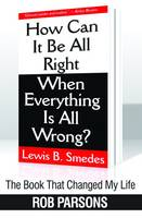 The Book that Changed My Life: Book that Changed My Life: How Can it be Alright When Everything (Paperback)