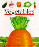 Vegetables - First Discovery Series v. 4 (Paperback)