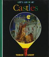 Let's Look at Castles - First Discovery/Torchlight (Hardback)