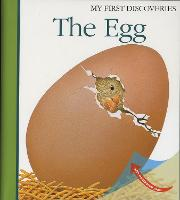 The Egg - My First Discoveries (Hardback)