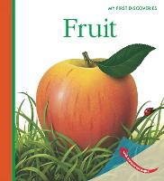 Fruit - My First Discoveries (Hardback)