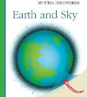 Earth and Sky - My First Discoveries (Hardback)