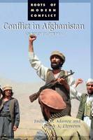 Conflict in Afghanistan: An Encyclopedia - Roots of Modern Conflict (Hardback)