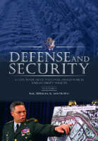 Defense and Security [2 volumes]: A Compendium of National Armed Forces and Security Policies (Hardback)