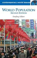 World Population: A Reference Handbook, 2nd Edition - Contemporary World Issues (Hardback)