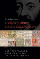 The Bodleian Library: A Subject Guide to the Collections (Hardback)