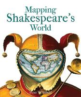 Mapping Shakespeare's World (Paperback)