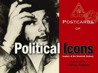 Postcards of Political Icons: Leaders of the Twentieth Century - Postcards from... (Hardback)