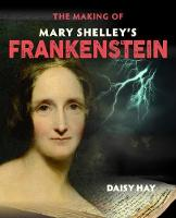The Making of Mary Shelley's Frankenstein - The Making of (Paperback)