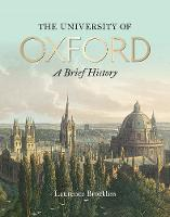 University of Oxford: A Brief History, The