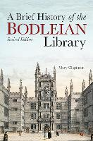 Brief History of the Bodleian Library, A