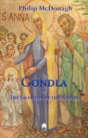 Gondla or the Salvation of the Wolves (Hardback)