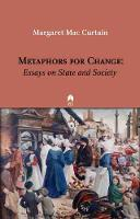 Metaphors for Change: Essays on State and Society (Paperback)