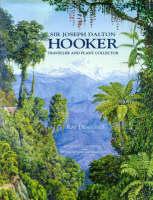 Sir Joseph Dalton Hooker (Hardback)
