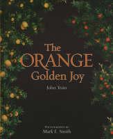 Orange - the Golden Joy (Hardback)