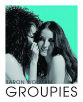 Groupies and Other Electric Ladies (Paperback)