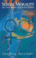 Sexual Morality in the World's Religions (Paperback)