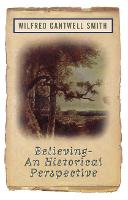 Believing: An Historical Perspective (Paperback)