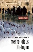 Interreligious Dialogue: A Short Introduction - Oneworld Short Guides (Paperback)