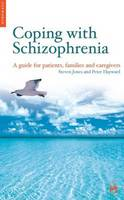 Coping with Schizophrenia: A CBT Guide for Patients, Families and Caregivers - Coping With... (Paperback)