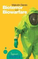 Bioterror and Biowarfare: A Beginner's Guide - Beginner's Guides (Paperback)