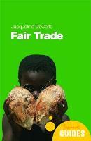 Fair Trade: A Beginner's Guide - Beginner's Guides (Paperback)