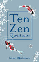 Ten Zen Questions (Hardback)
