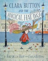 Clara Button & the Magical Hat Day (Hardback)