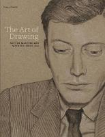 The Art Of Drawing: British Masters and Methods since 16 (Hardback)