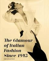 The Glamour of Italian Fashion: Since 1945 (Paperback)