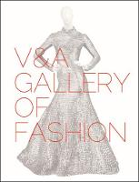 V&a Gallery of Fashion: Revised Edition (Paperback)