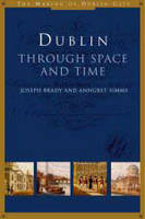 Dublin: Through Space and Time (Paperback)