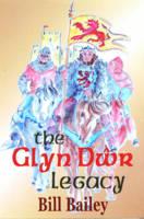 The Glyn Dwr Legacy (Hardback)