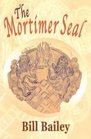 The Mortimer Seal (Hardback)