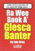 The Wee Book a Glesca Banter