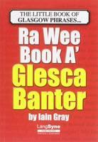 The Wee Book a Glesca Banter