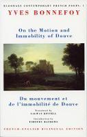 On the Motion & Immobility of Douve: Du mouvement et de l'immobilite de Douve - Bloodaxe Contemporary French Poets (Paperback)