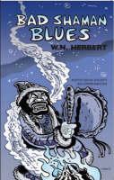 Bad Shaman Blues (Paperback)
