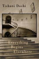 Everything Begins Elsewhere (Paperback)