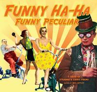 Funny Ha-Ha, Funny Peculiar: A book of strange & comic poems (Paperback)