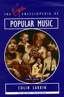 Virgin Encyclopedia of Popular Music: Concise Edition (Hardback)