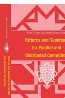 Patterns and Skeletons for Parallel and Distributed Computing (Paperback)
