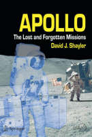 Apollo: The Lost and Forgotten Missions - Space Exploration (Paperback)