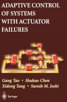 Adaptive Control of Systems with Actuator Failures (Hardback)